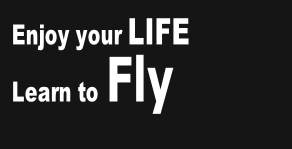 Enjoy your LIFE Learn to Fly
